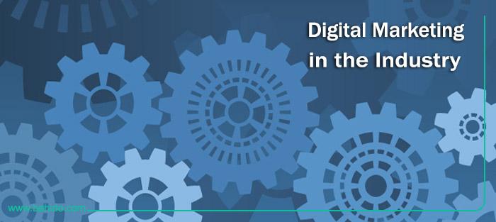 بازاریابی دیجیتال در صنعت